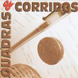 Mestre Toni Vargas - Mestre Toni Vargas Quadras e Corridos