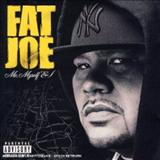 Fat Joe - fat joe 2006 Me, Myself I