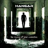 Hangar - The Reason Of Your Conviction