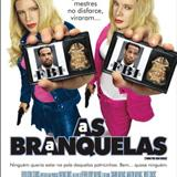 Filmes - AS BRANQUELAS