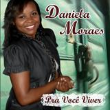 Daniela Moraes E Banda (Compositora)