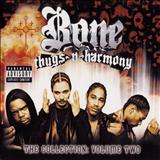 Bone Thugs N Harmony - Bone Thugs N Harmony The Collection Volume 2