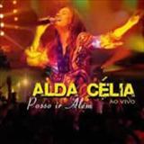 Alda Célia - Posso Ir Alem