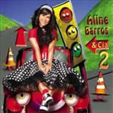 Aline Barros - Aline Barros e Cia 2