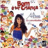 Aline Barros - Bom é Ser Criança Vol. 01