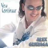 Alex Gonzaga - Vou Continuar