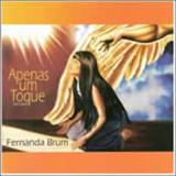 Fernanda Brum - Apenas Um Toque-O Evento