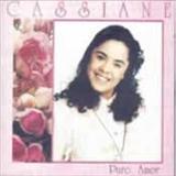 Cassiane - Puro Amor