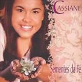Cassiane - Sementes da Fe