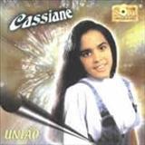 Cassiane - Uniao