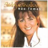 Shirley Carvalhaes - Nao Temas