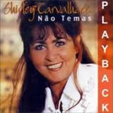 Shirley Carvalhaes - Nao Temas Playback