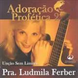 Ludmila Ferber - Unção Sem Limites