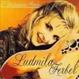 Ludmila Ferber - O Verdadeiro Amor