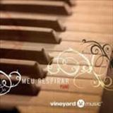 Vineyard - Meu Respirar Piano Brasil