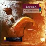 Bleach - Killing Time