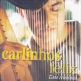 Carlinhos Félix - Toda Reverência