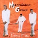 Marquinhos Gomes - Deus Faz Playback
