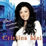 Cristina Mel - Ame Mesmo Assim