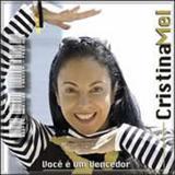 Cristina Mel - Voce e um vencedor