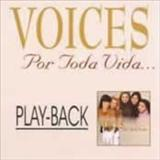 Voices - Por Toda Vida Playback