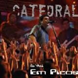 Catedral - Ao Vivo em Picos