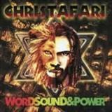 Christafari - Word Sound And Power