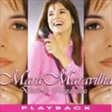 Mara Maravilha - Deus De Maravilhas Playback