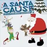 Christmas Albuns de Natal - A Santa Cause It s a Punk Rock Christmas