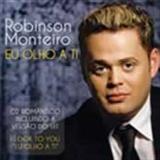 Robinson Monteiro - Eu Olho A Ti