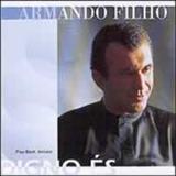 Armando Filho - Digno Es