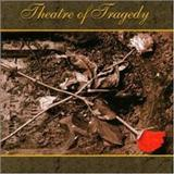 Theatre Of Tragedy - Theatre Of Tragedy