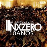 NX Zero - Multishow Ao Vivo: Nx Zero 10 anos