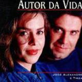 João Alexandre - AUTOR DA VIDA