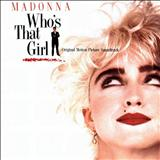 Madonna - Whos That Girl