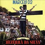 Marcelo D2 - Marcelo D2 - Canta Bezerra da Silva