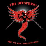 The Offspring - Rise and Fall Rage and Grace