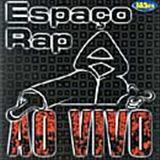 Espaço Rap - Espaço Rap Ao Vivo
