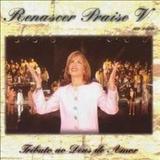 Renascer Praise - Renascer Praise 5 - Tributo ao Deus de Amor