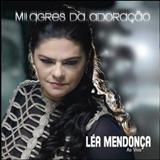 Léa Mendonça - Milagres da Adoração