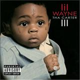 Lil Wayne - Tha Carter 3