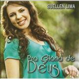 Suellen Lima - Pra gloria de Deus