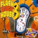 Flash Back House  - Flash Back House 3 Energia 97