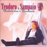 Teodoro e Sampaio - Cuidaddo com o casamento