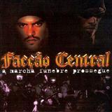 Facção Central - A Marcha fúnebre prossegue
