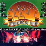 Se réi pra lá - Cavaleiros do Forró - Volume 02 - O Karate
