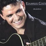 Eduardo Costa - Eduardo Costa - Acústico