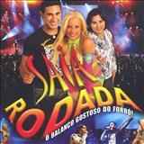 Saia Rodada - SAIA RODADA - AO VIVO 2