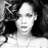 Rihanna - Talk That Talk [Deluxe Version]
