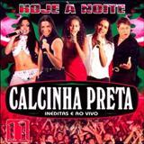 Calcinha Preta - CALCINHA PRETA - VOL. 11